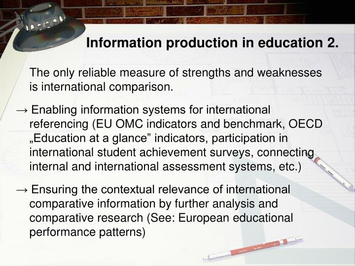 Information production in education