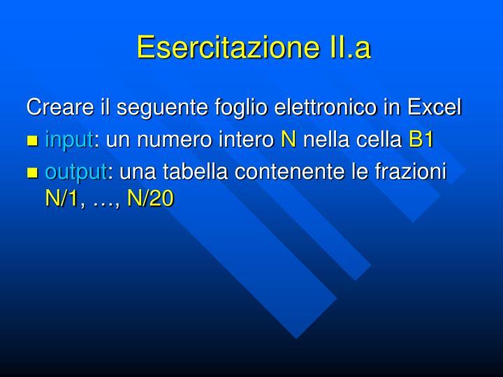 Esercitazione II.a