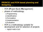 prince2 and pcm based planning and designing1