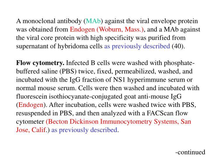 A monoclonal antibody (