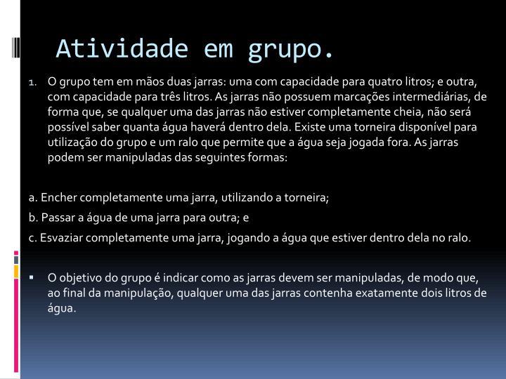 Atividade em grupo.