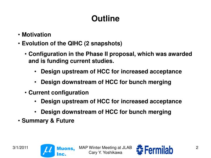 Design upstream of HCC for increased acceptance