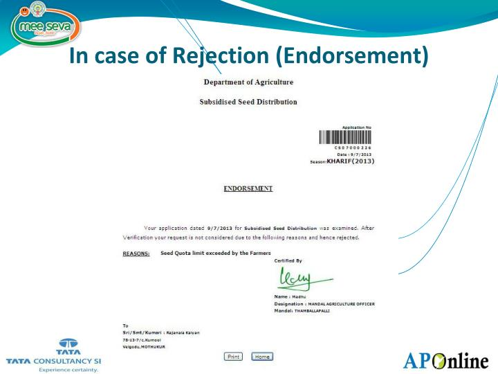 In case of Rejection (Endorsement)