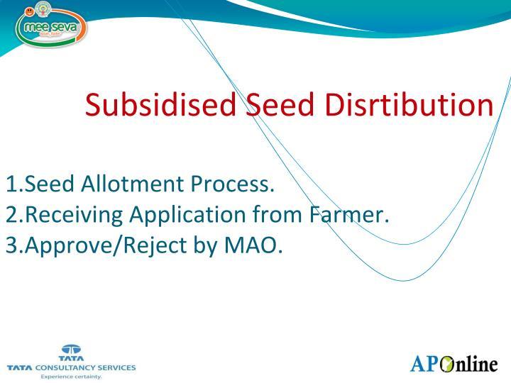 Subsidised Seed Disrtibution