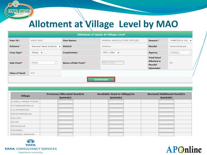 Allotment at Village  Level by MAO