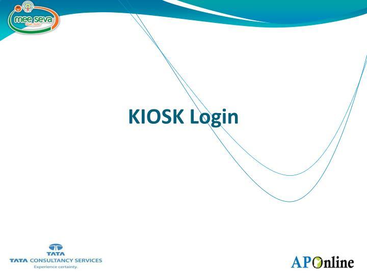KIOSK Login