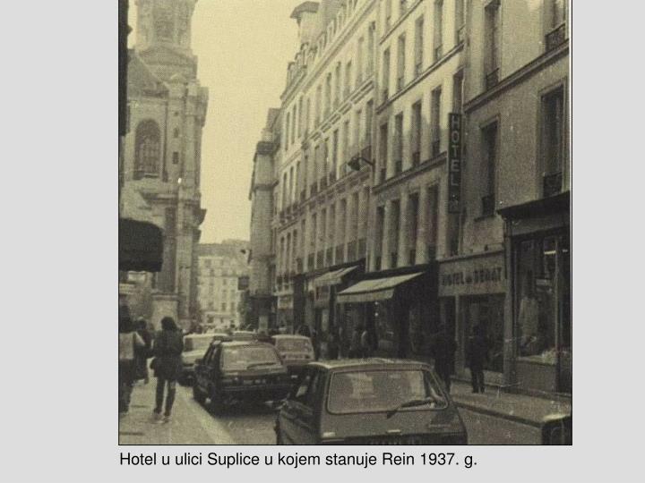Hotel u ulici Suplice u kojem stanuje Rein 1937. g.