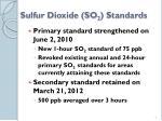 sulfur dioxide so 2 standards