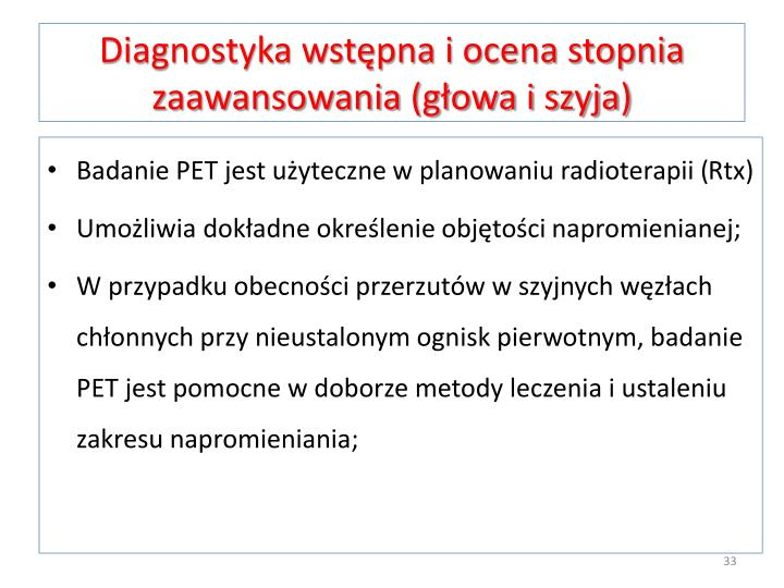 Diagnostyka wstępna i ocena stopnia zaawansowania (głowa i szyja)