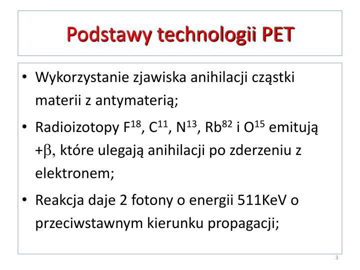 Podstawy technologii PET