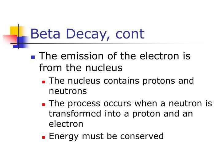 Beta Decay, cont