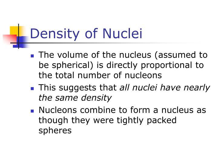 Density of Nuclei