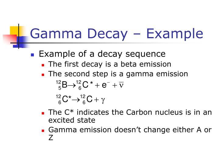 Gamma Decay – Example