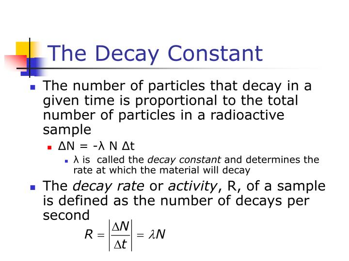 The Decay Constant