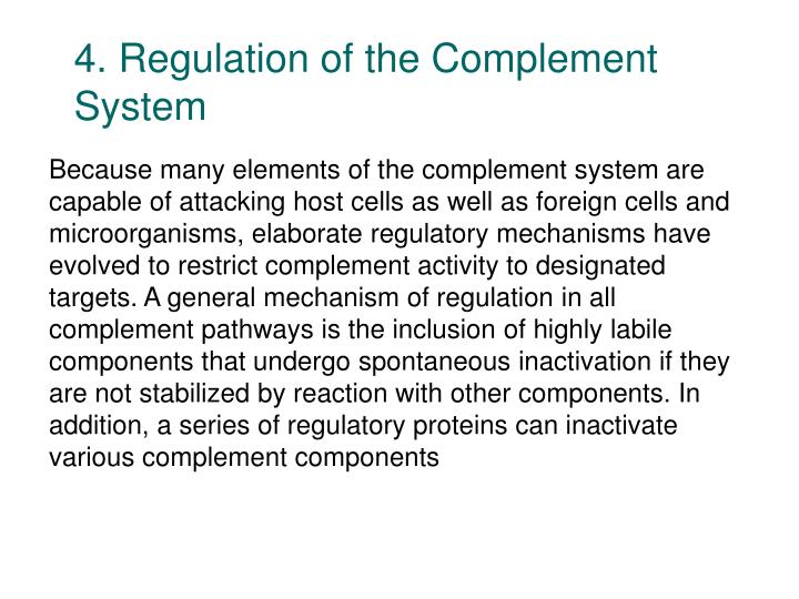4. Regulation of the Complement    System