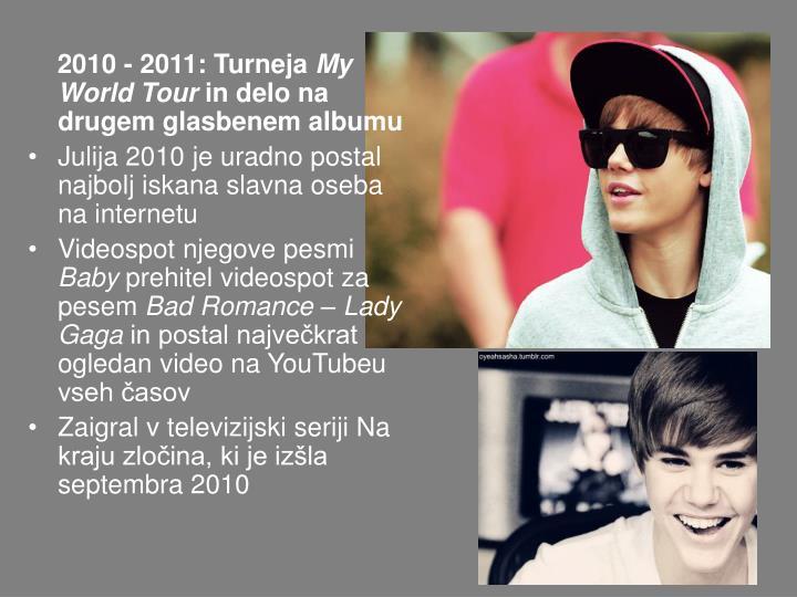 2010 - 2011: Turneja