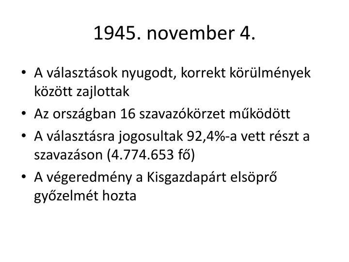 1945. november 4.