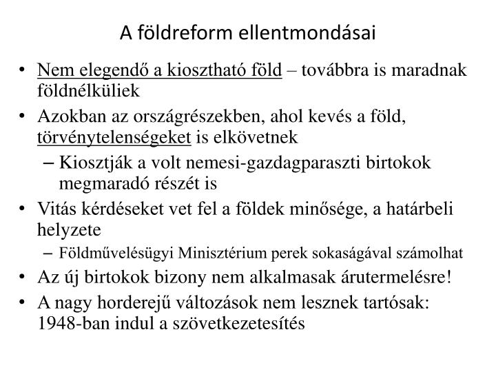 A fldreform ellentmondsai