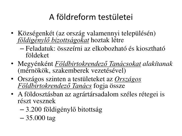 A fldreform testletei