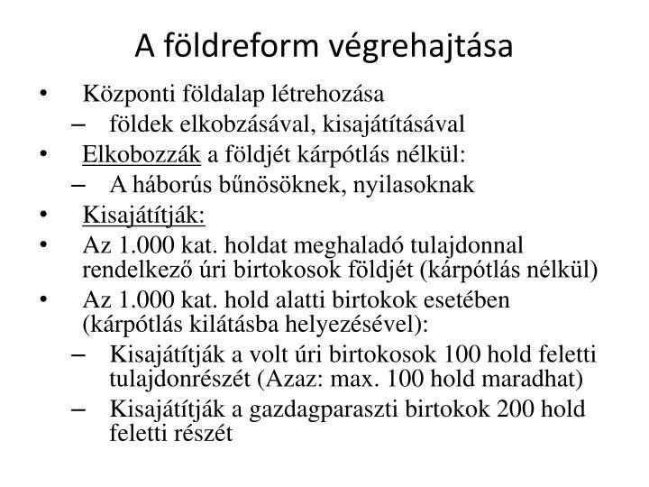 A fldreform vgrehajtsa