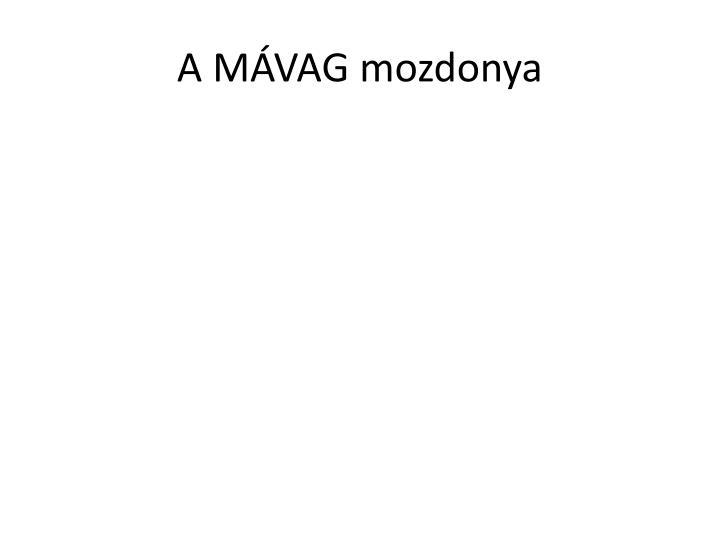 A MVAG mozdonya