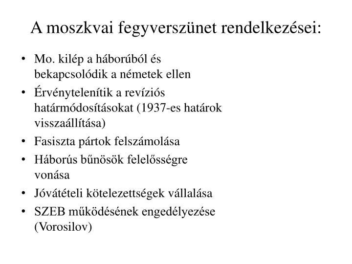 A moszkvai fegyversznet rendelkezsei: