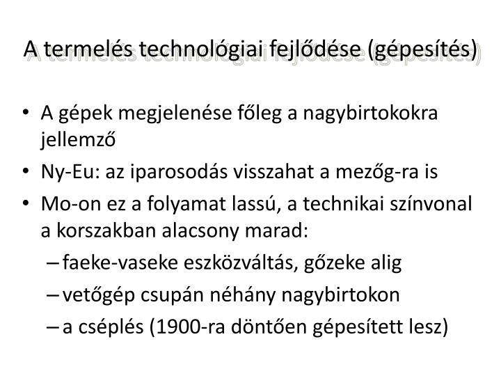 A termels technolgiai fejldse (gpests)