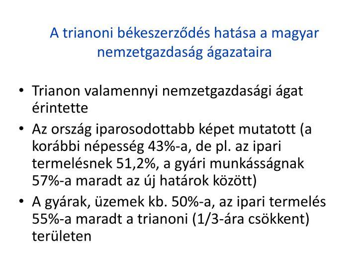 A trianoni bkeszerzds hatsa a magyar nemzetgazdasg gazataira