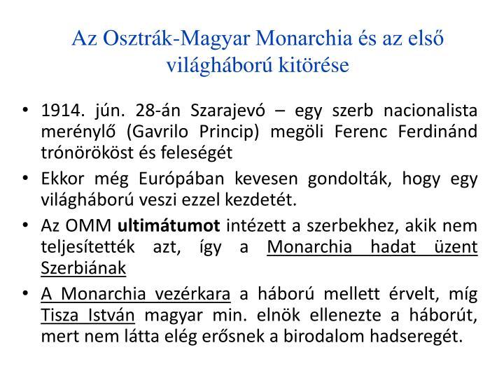 Az Osztrk-Magyar Monarchia s az els vilghbor kitrse