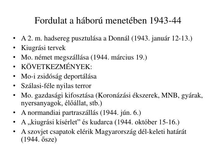 Fordulat a hbor menetben 1943-44