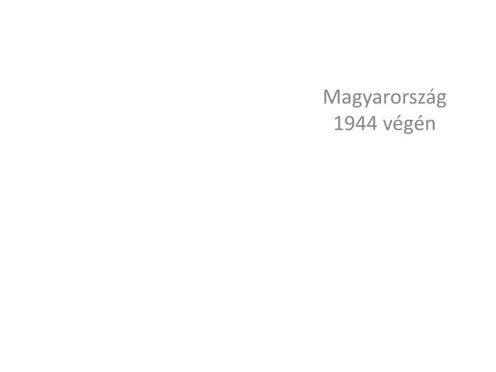 Magyarorszg 1944 vgn