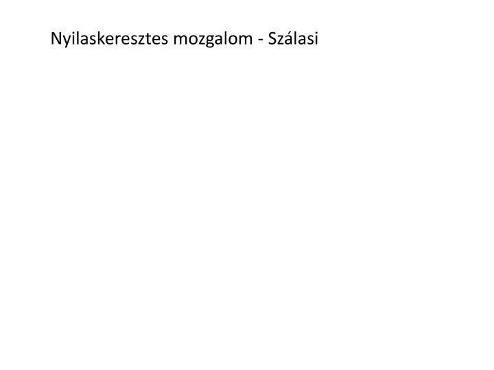 Nyilaskeresztes mozgalom - Szlasi