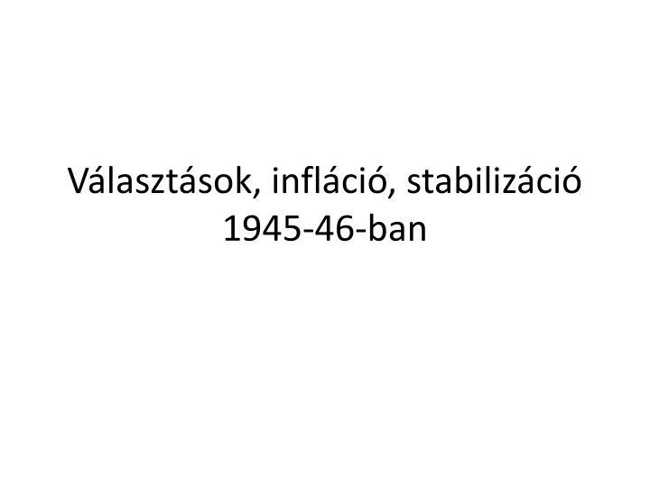 Vlasztsok, inflci, stabilizci 1945-46-ban