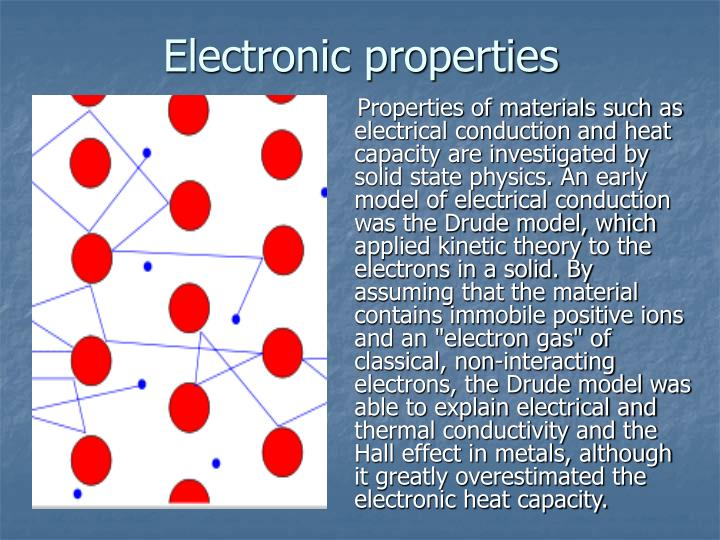 Electronic properties