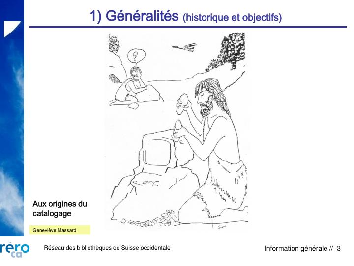 1) Généralités