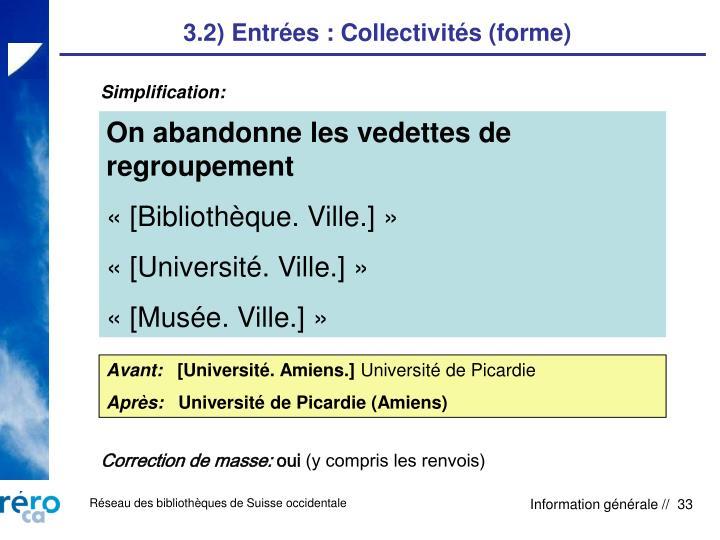 3.2) Entrées : Collectivités (forme)