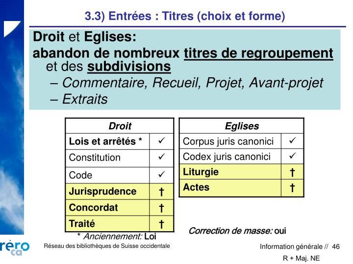 3.3) Entrées : Titres (choix et forme)