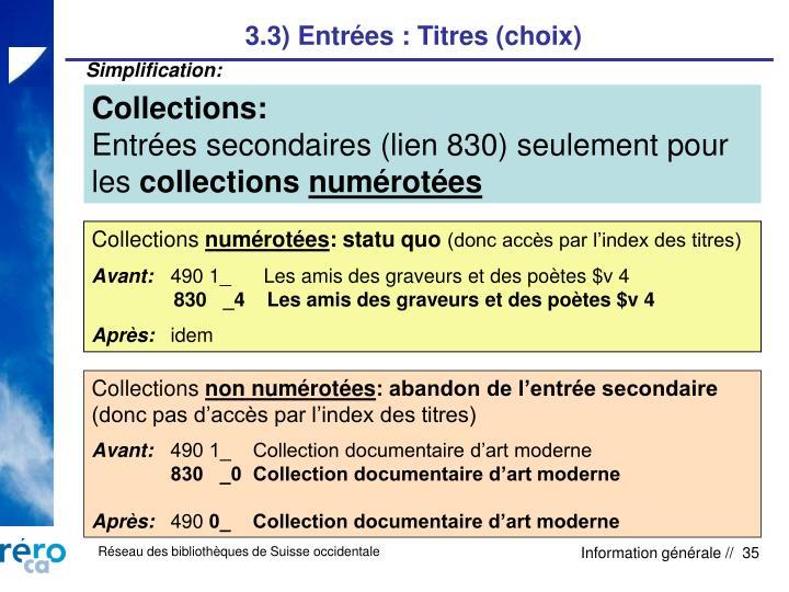 3.3) Entrées : Titres (choix)