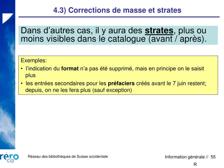 4.3) Corrections de masse et strates