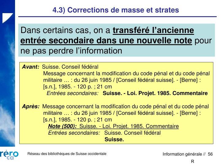 4.3) Corrections de masse et strates