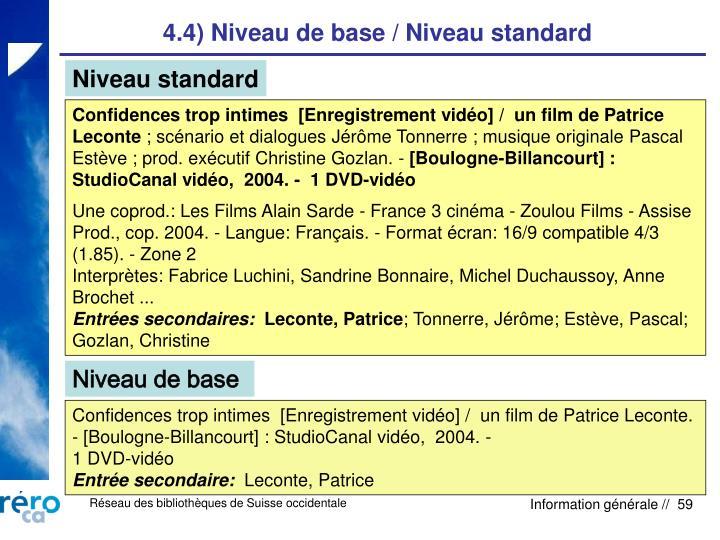 4.4) Niveau de base / Niveau standard