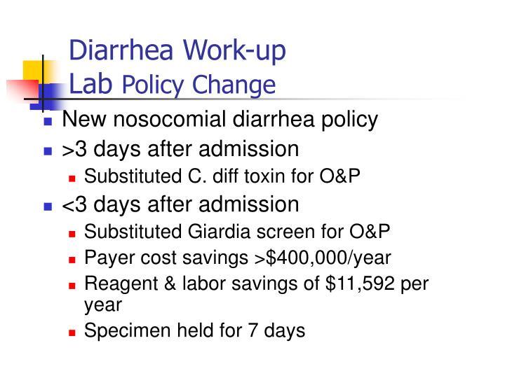 Diarrhea Work-up