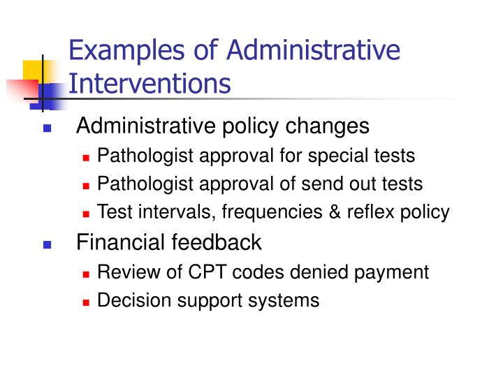 Examples of Administrative Interventions