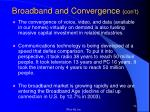 broadband and convergence con t