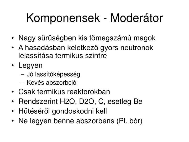 Komponensek - Moderátor