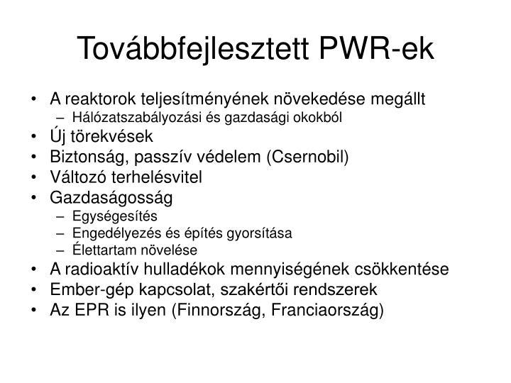Továbbfejlesztett PWR-ek