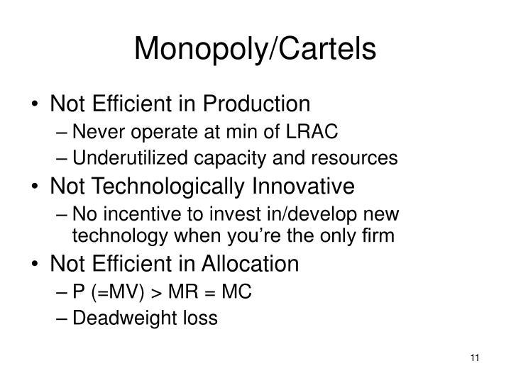 Monopoly/Cartels