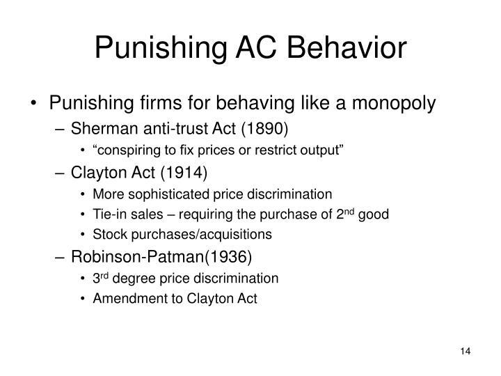 Punishing AC Behavior