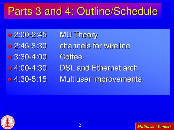 Parts 3 and 4 outline schedule
