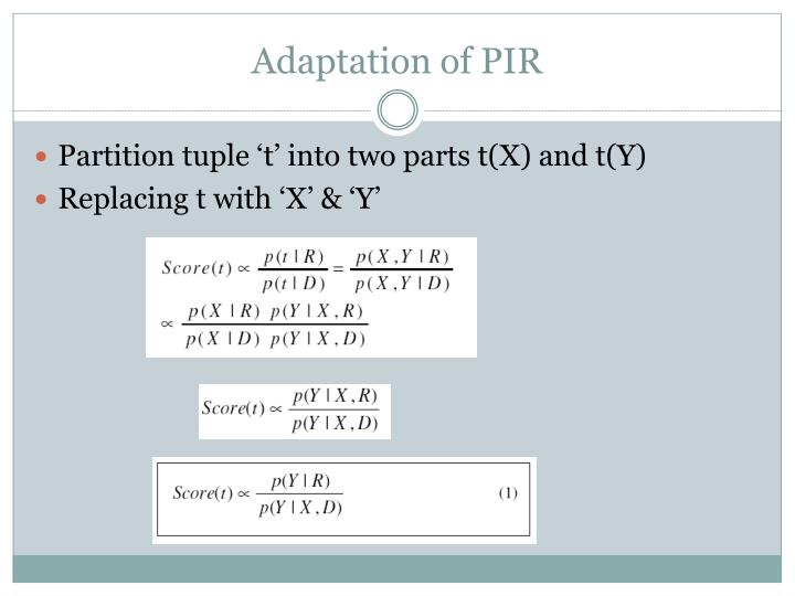 Adaptation of PIR